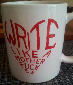Write like a mofo.
